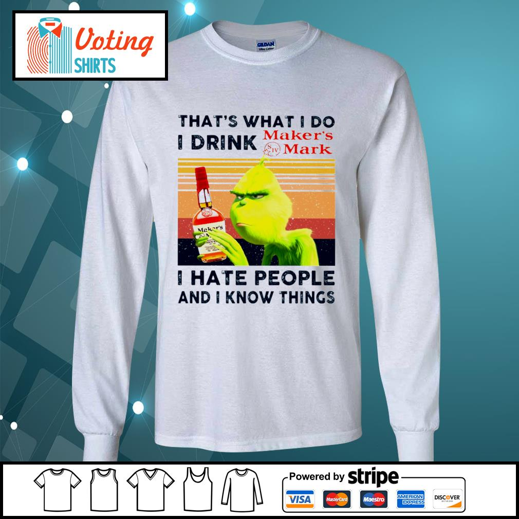 Dr Seuss that_s what I do I drink Maker_s Mark I hate people and I know things vintage s longsleeve-tee