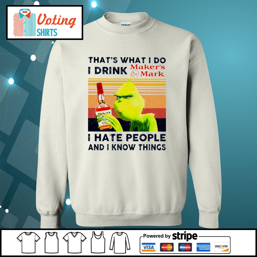 Dr Seuss that_s what I do I drink Maker_s Mark I hate people and I know things vintage s sweater