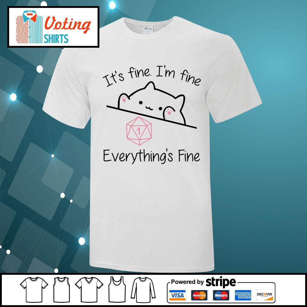 Dungeon Meowster it_s fine I_m fine everything_s fine shirt