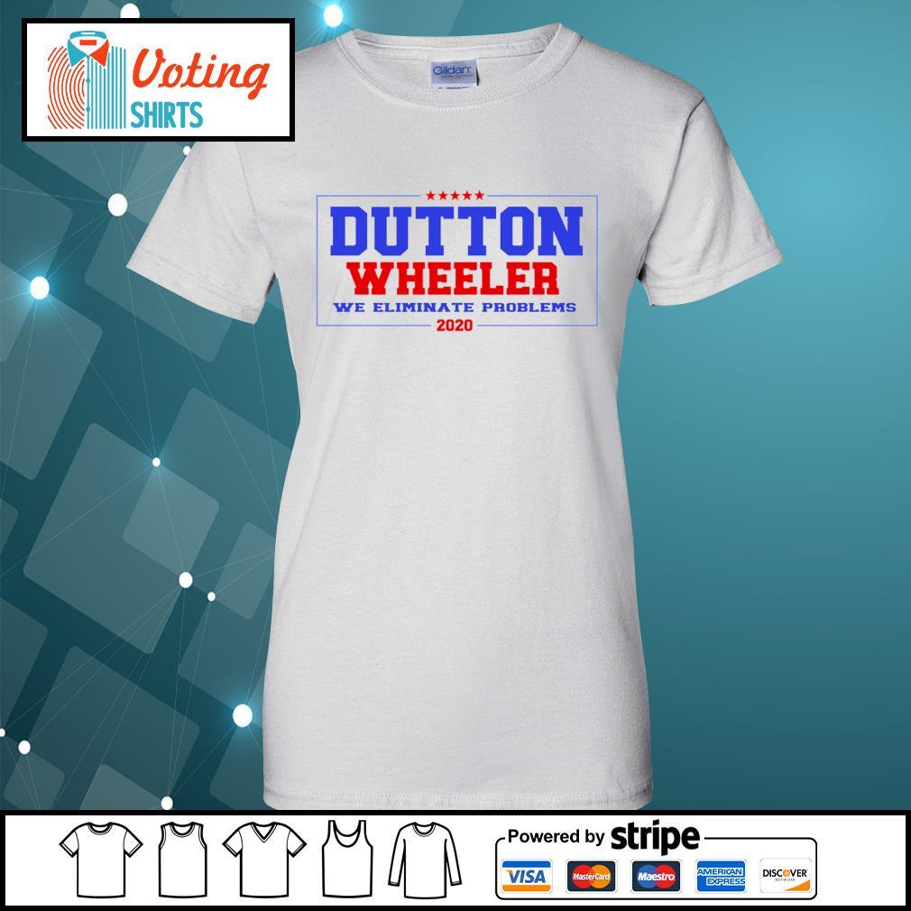 Dutton Wheeler we eliminate problems 2020 s ladies-tee