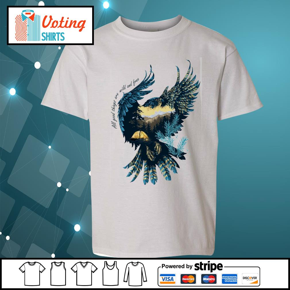 Eagle all good things are wild and free s youth-tee