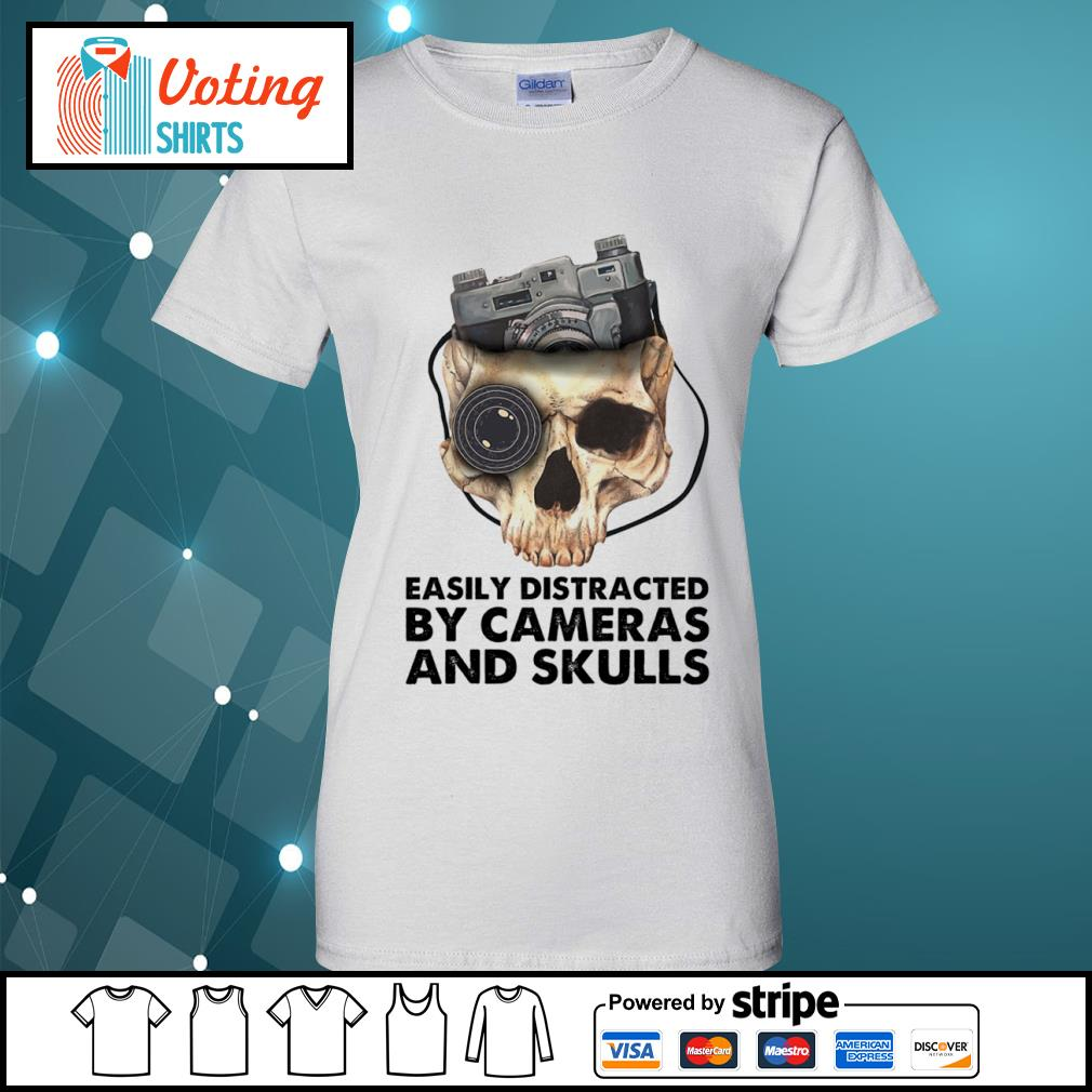 Easily distracted by cameras and skulls s ladies-tee