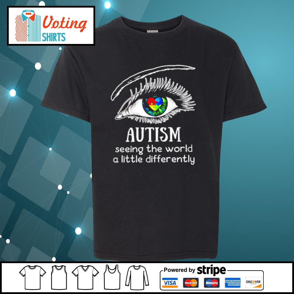 Eyes Autism seeing the world a little differently s youth-tee