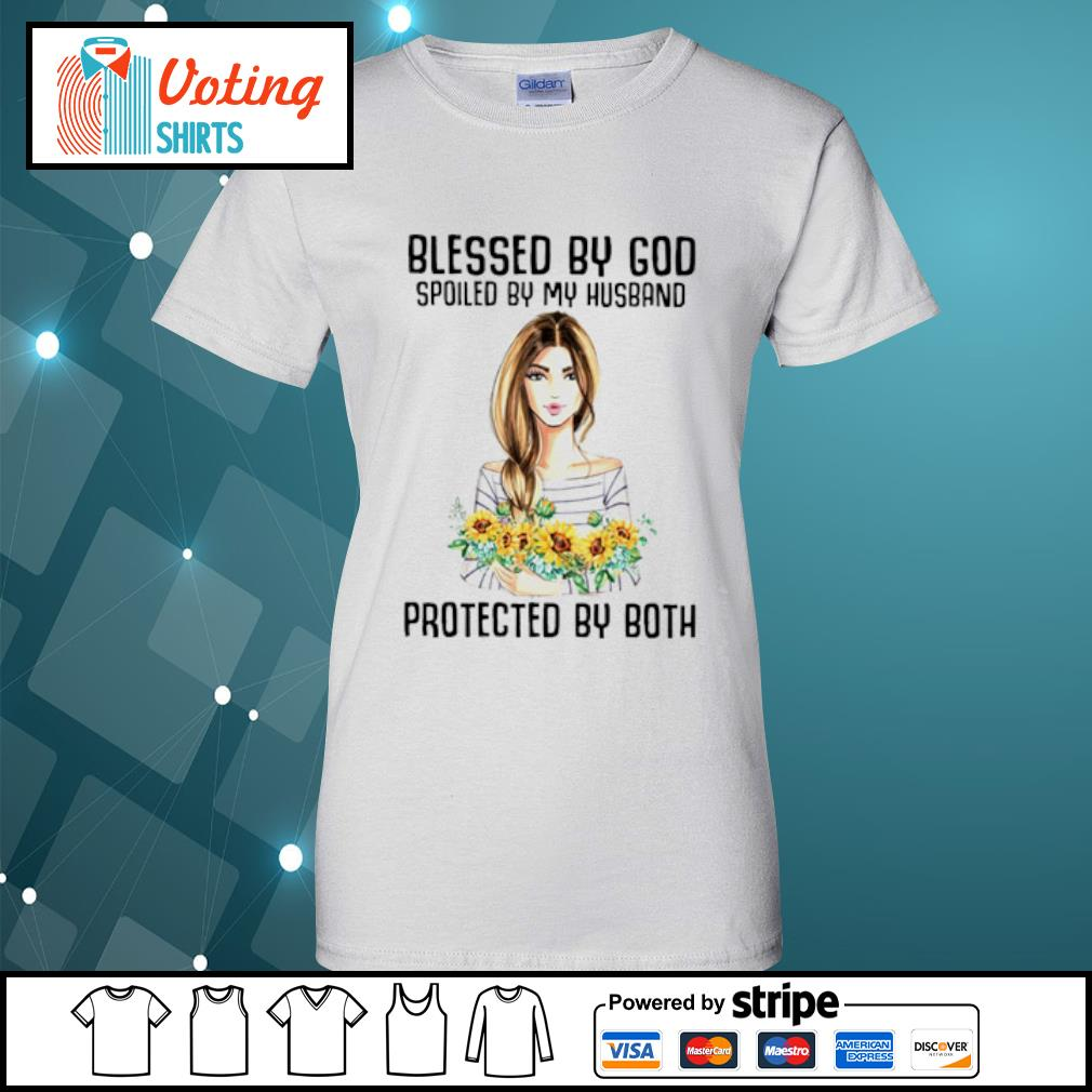 Flower Blessed by god spoiled by my husband protected by both s ladies-tee