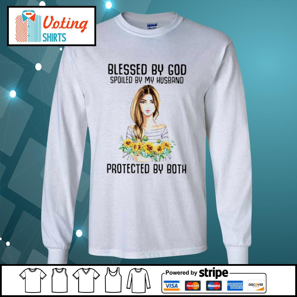Flower Blessed by god spoiled by my husband protected by both s longsleeve-tee