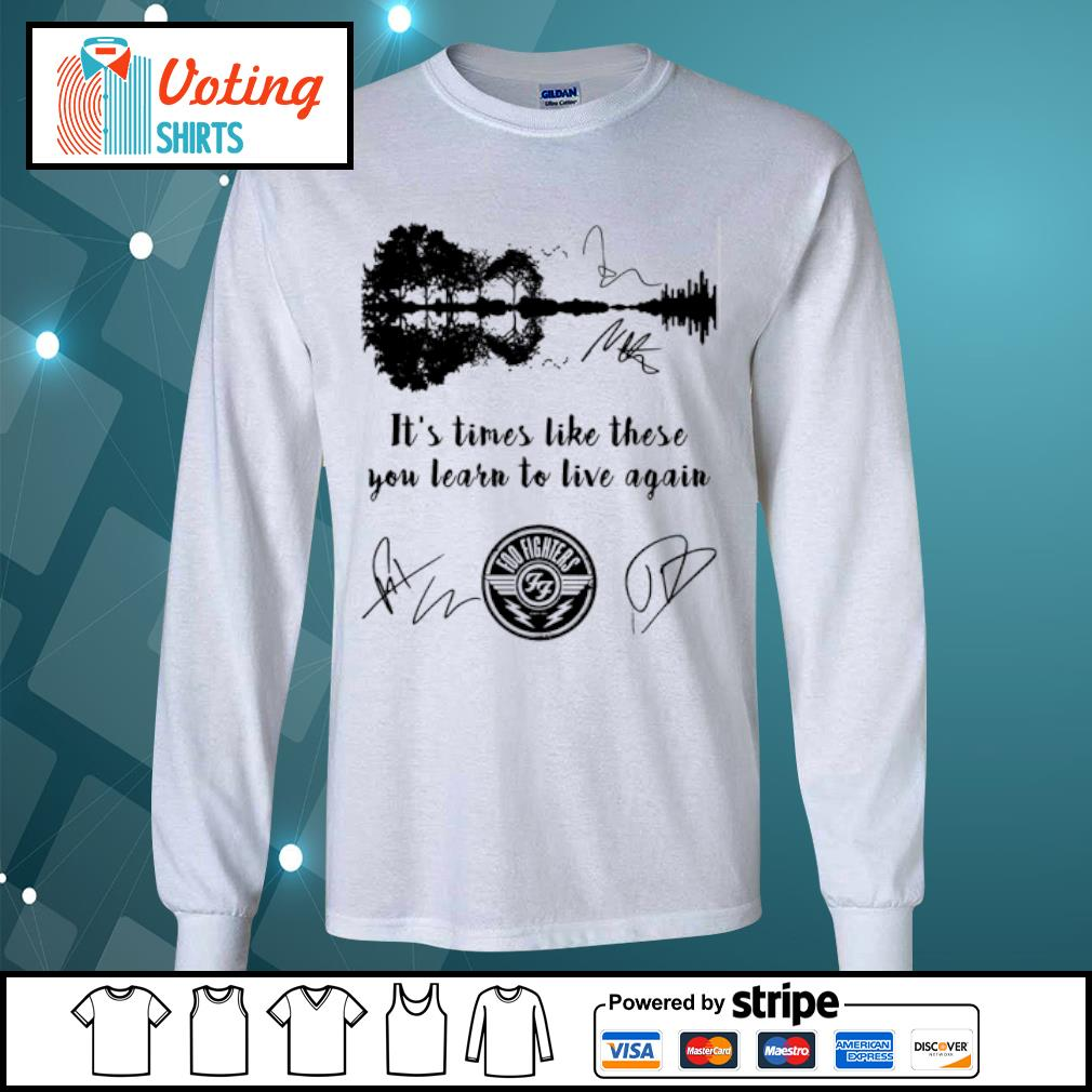 Foo Fighters it's times like these you learn to live again signatures s longsleeve-tee