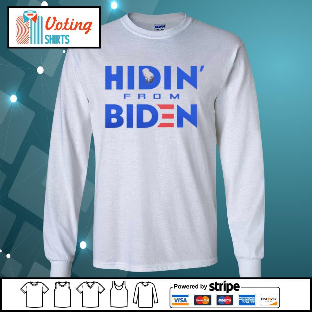 Hidin From Biden s longsleeve-tee