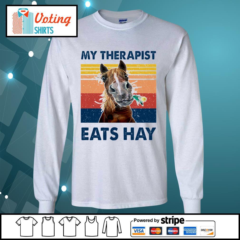 Horse my therapist eats hay vintage s longsleeve-tee