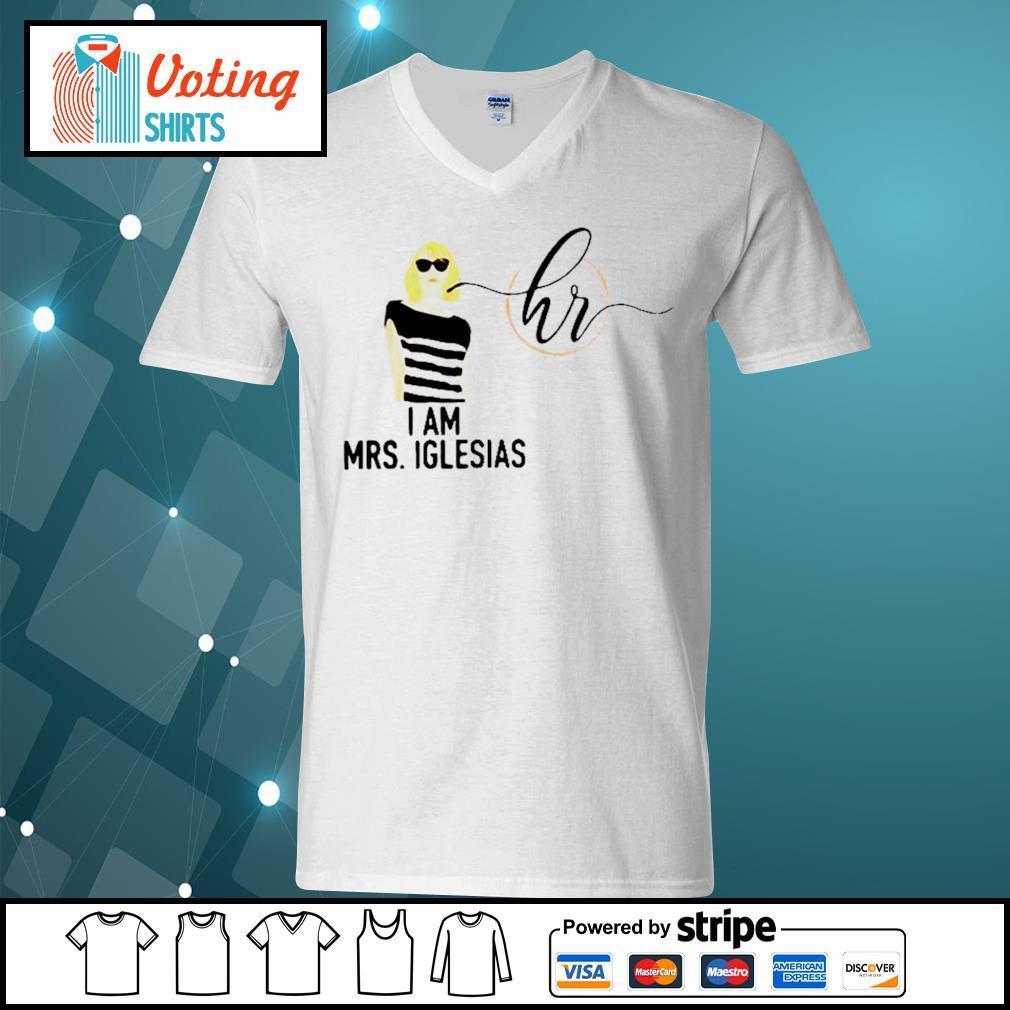 I am Mrs Iglesias s v-neck-t-shirt