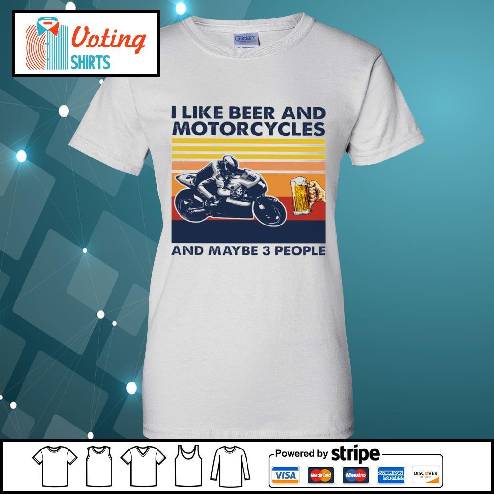 I like beer and Motorcycles and maybe 3 people vintage s ladies-tee