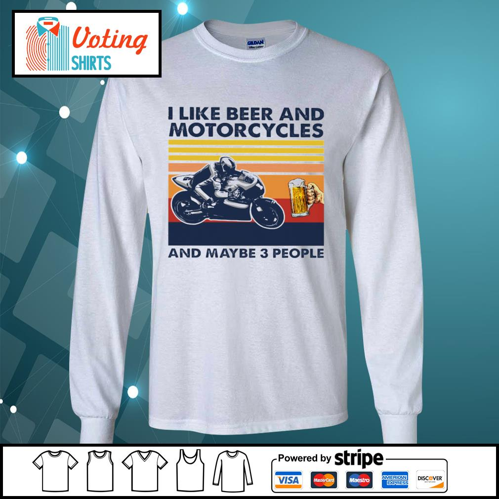 I like beer and Motorcycles and maybe 3 people vintage s longsleeve-tee