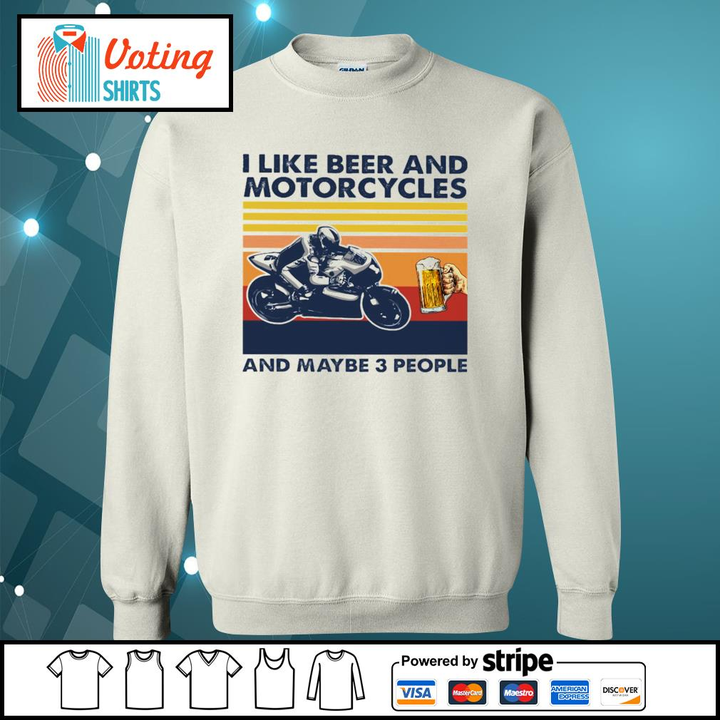 I like beer and Motorcycles and maybe 3 people vintage s sweater