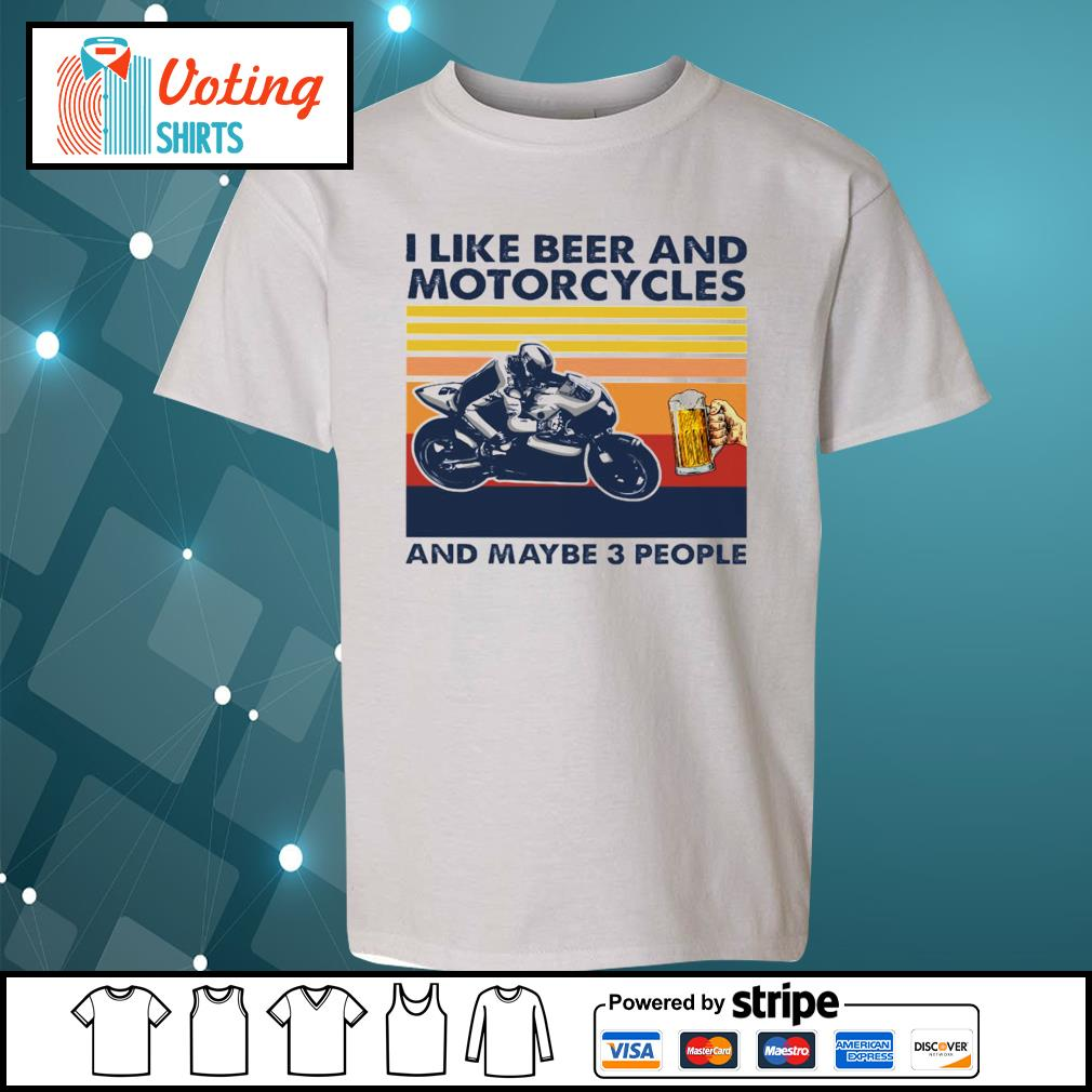 I like beer and Motorcycles and maybe 3 people vintage s youth-tee
