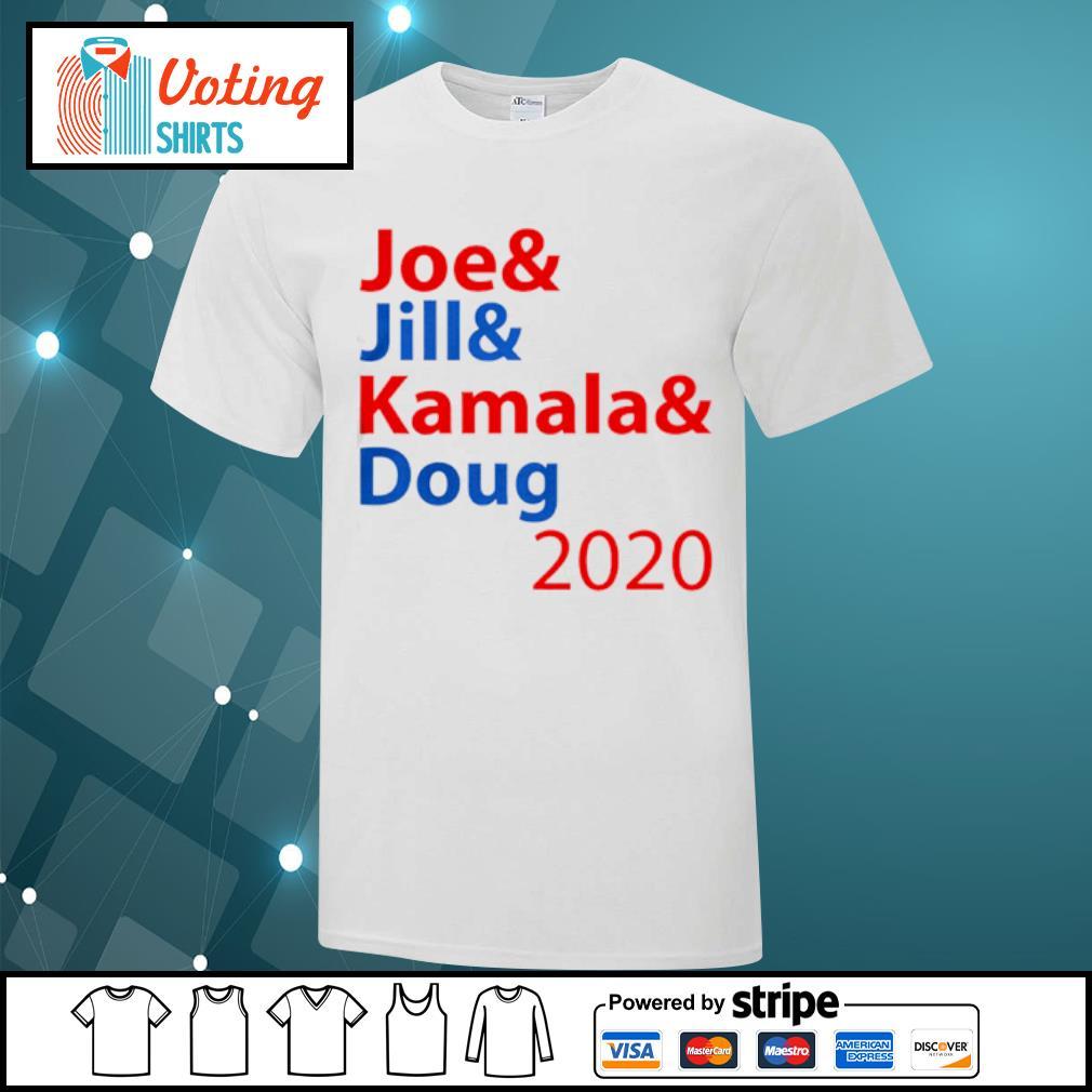 Joe And Jill And Kamala And Doug 2020 shirt