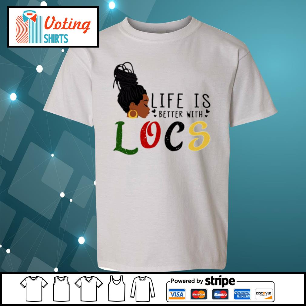 Life is better with Locs s youth-tee