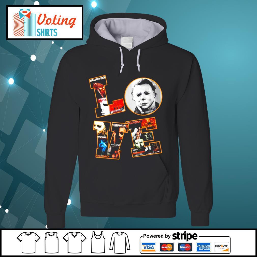 Love Michael Myers Halloween s hoodie