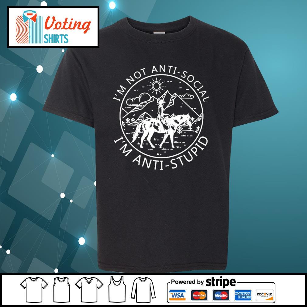 Riding horse I_m not anti-social I_m anti-stupid s youth-tee