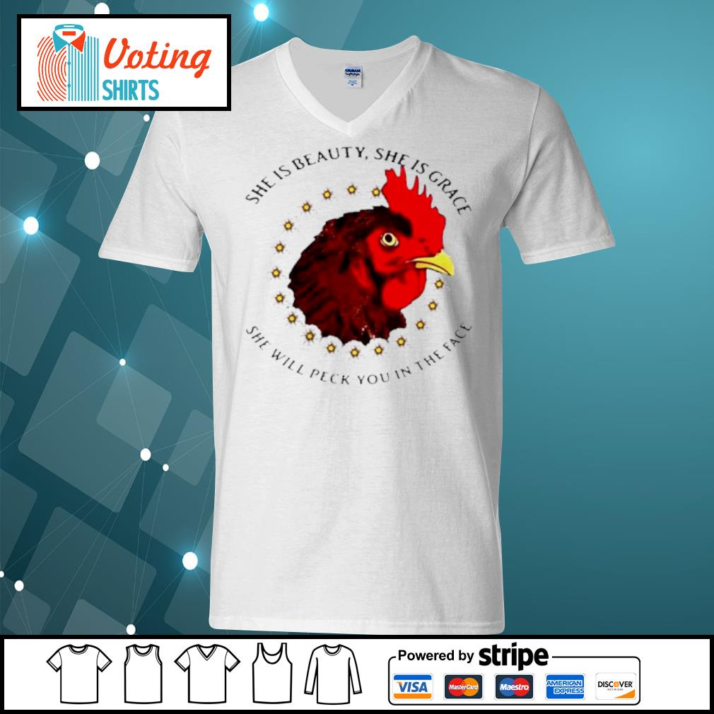 She is beauty she is grace she will peck you in the face chicken with flower s v-neck-t-shirt