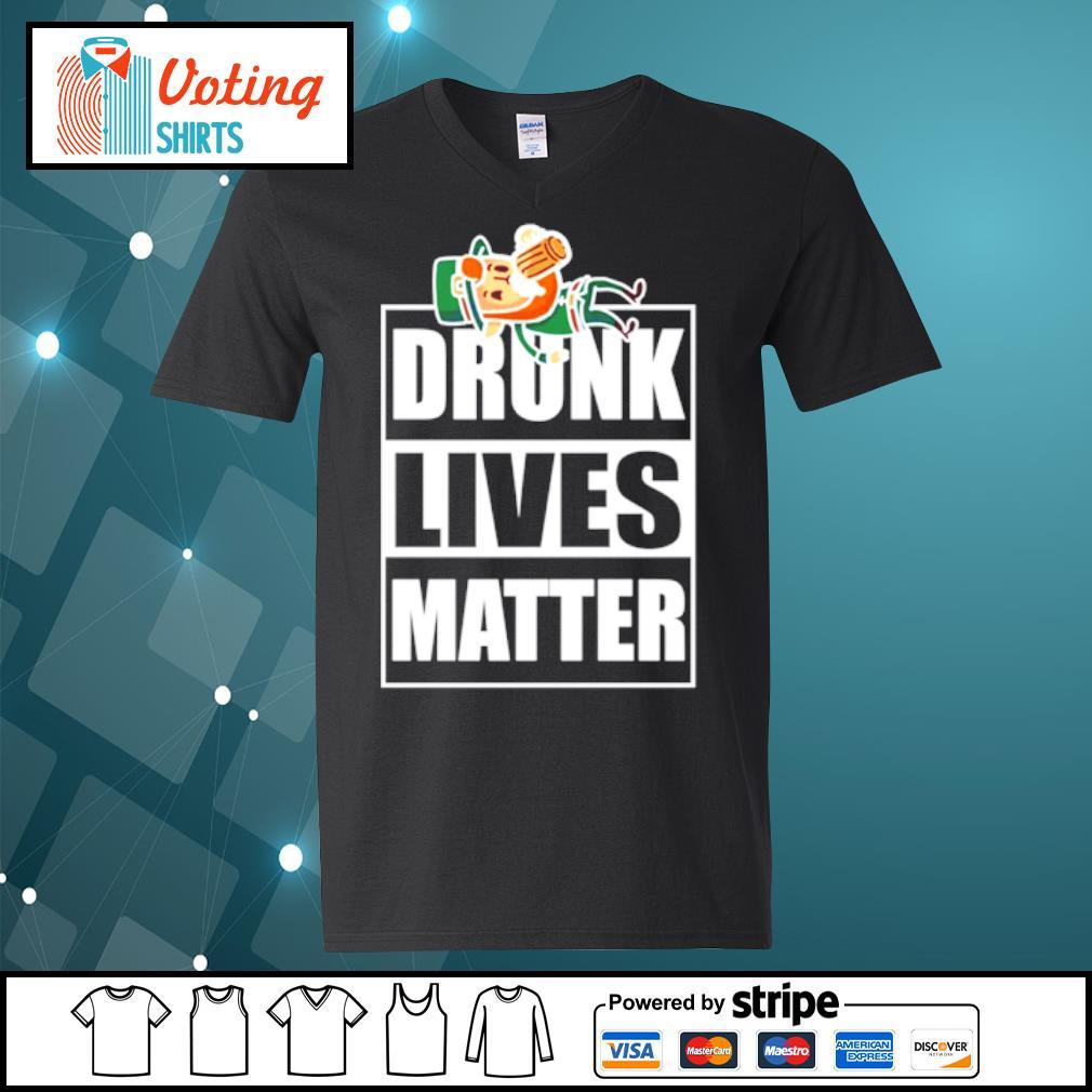 St. Patrick's Day drunk lives matter s v-neck-t-shirt