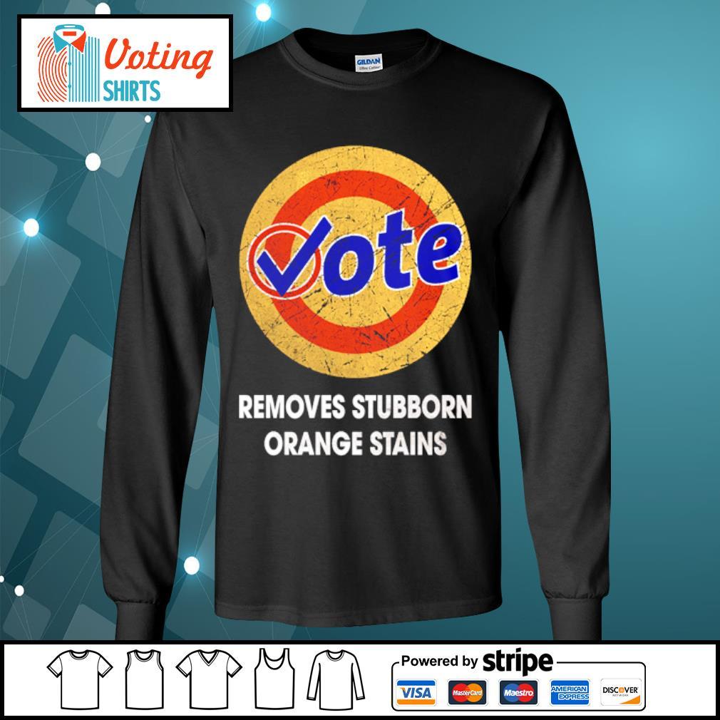 Vote removes stubborn orange stains s longsleeve-tee