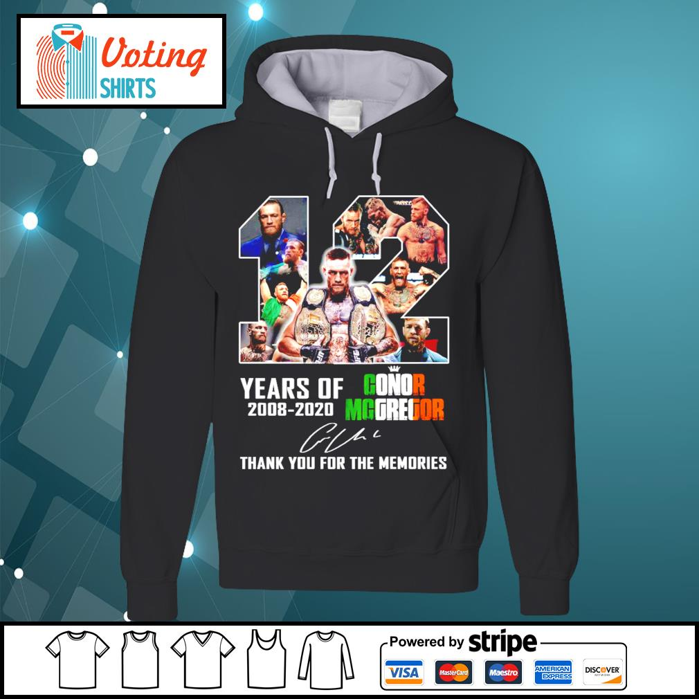 12 years of Conor Mcgregor 2008-2020 thank you for the memories signature s hoodie
