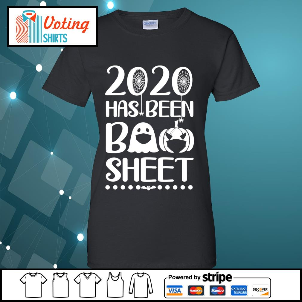 2020 has been boo sheet s ladies-tee