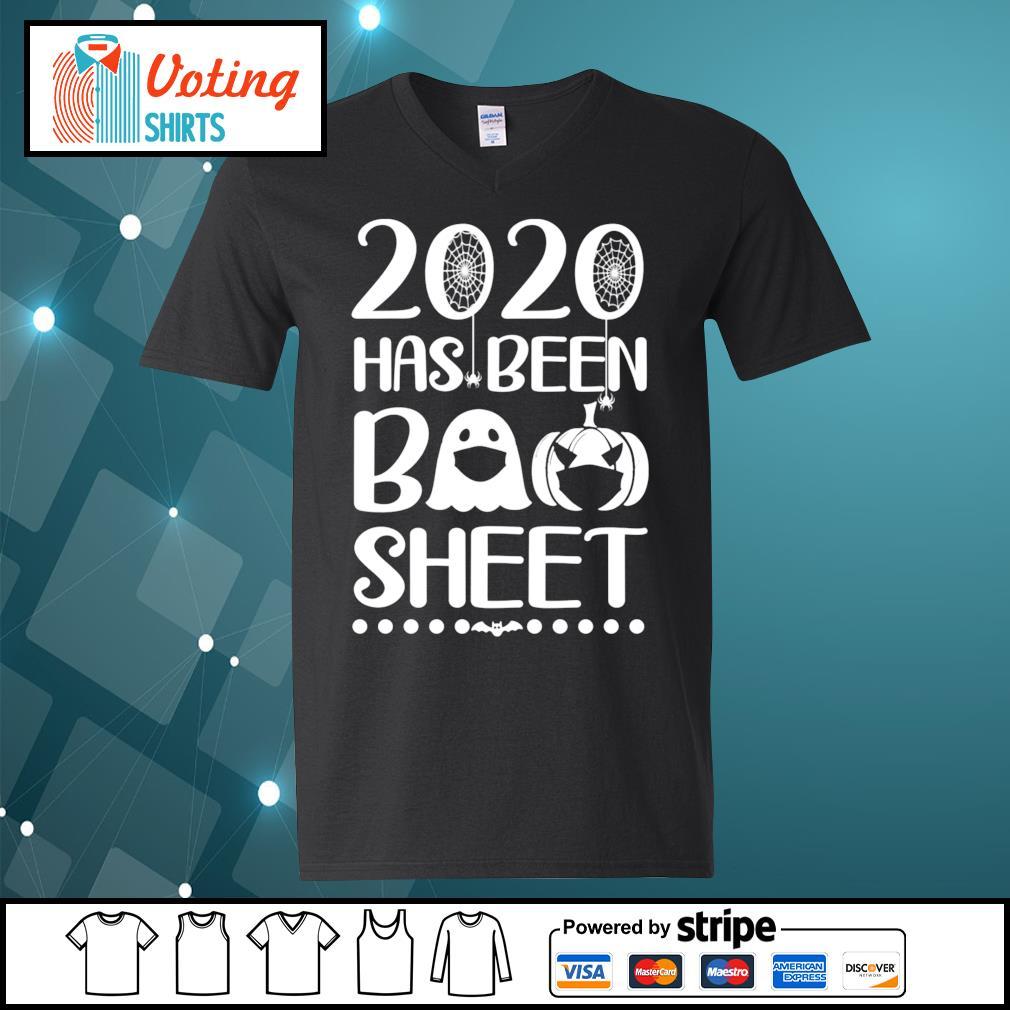 2020 has been boo sheet s v-neck-t-shirt