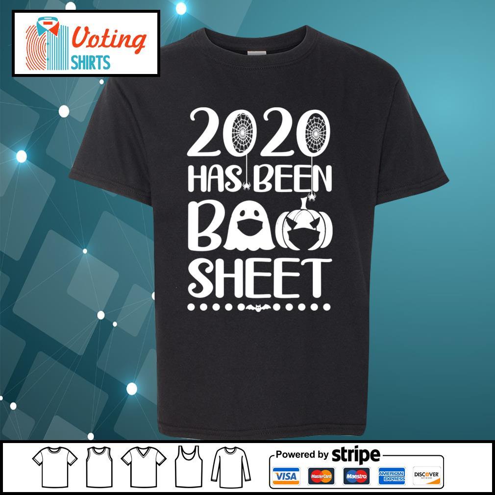 2020 has been boo sheet s youth-tee