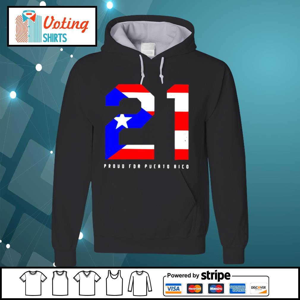 21 Proud for Puerto Rico American flag s hoodie