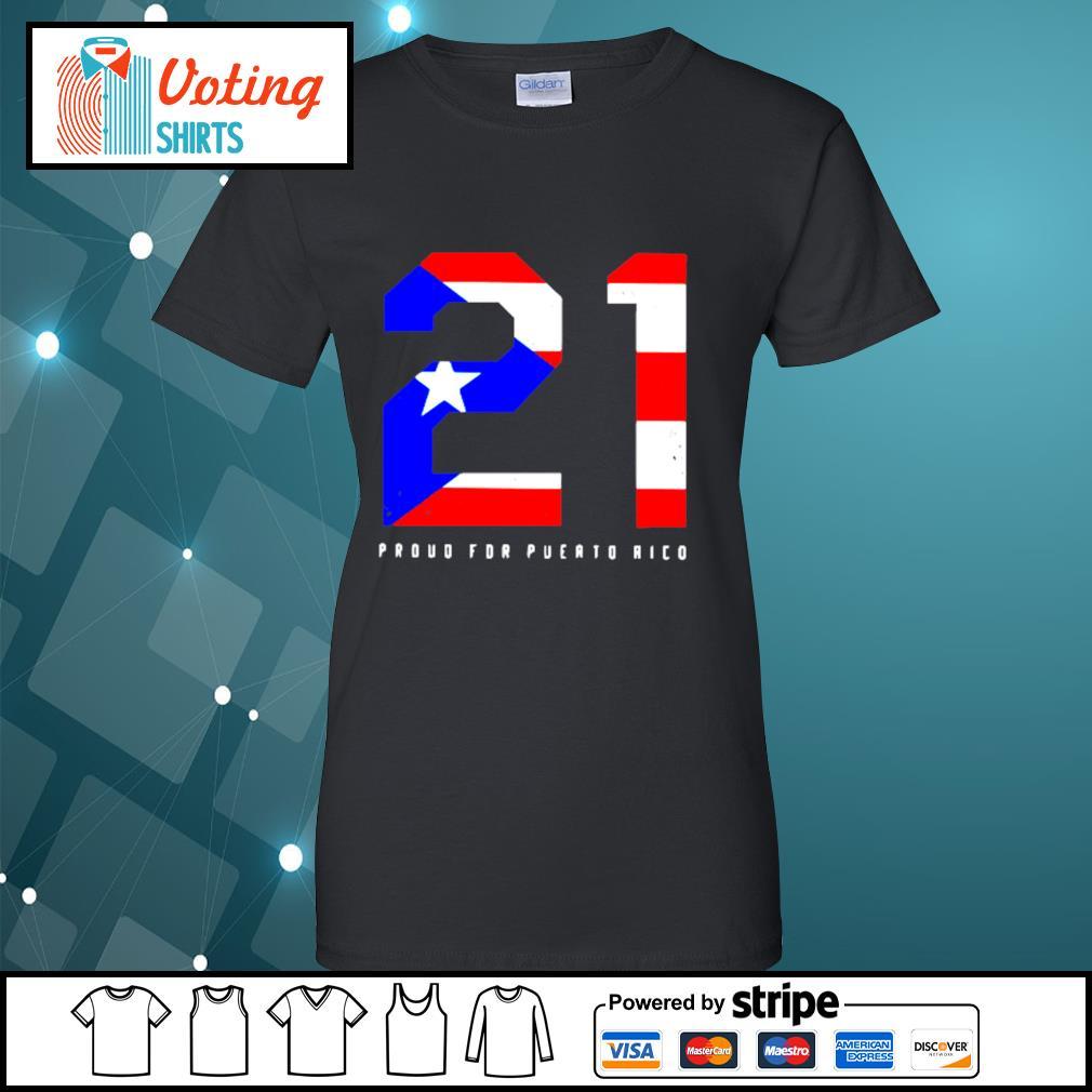 21 Proud for Puerto Rico American flag s ladies-tee