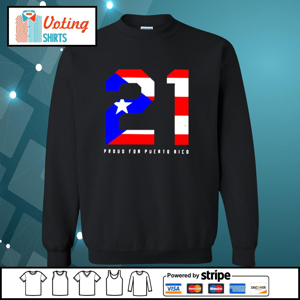 21 Proud for Puerto Rico American flag s sweater