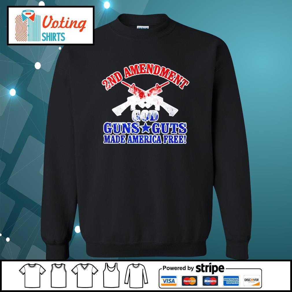 2nd amendment god guns guts made america free s sweater