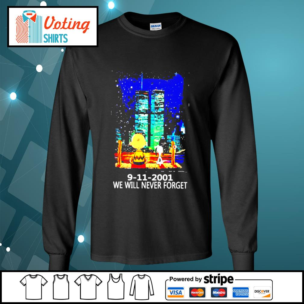 9 11 2001 we will never forget s longsleeve-tee