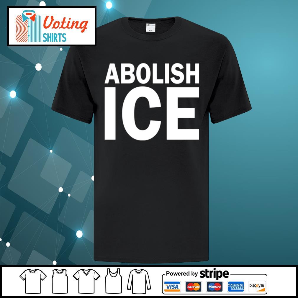 Abolish Ice shirt