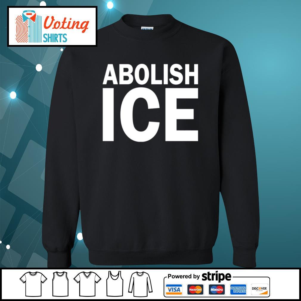 Abolish Ice s sweater