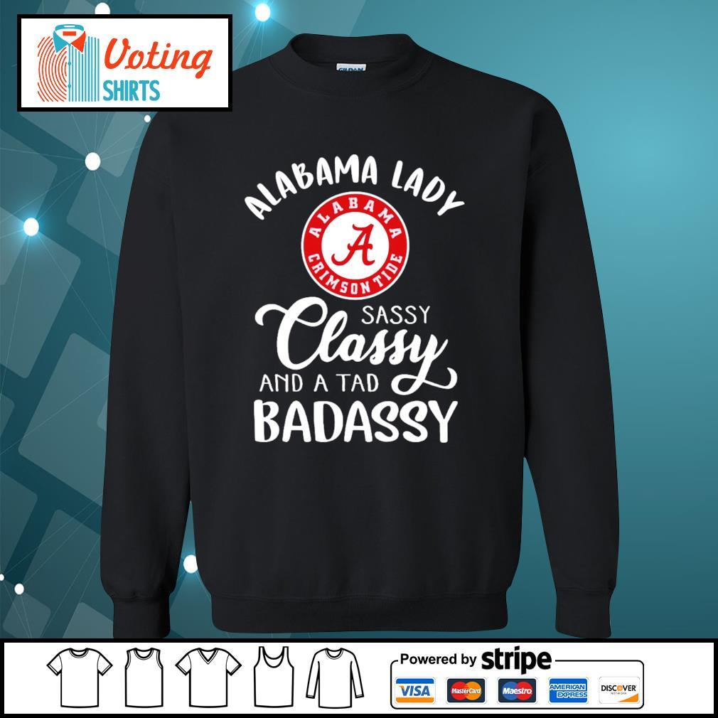 Alabama Crimson Tide lady sassy classy and a tab badassy s sweater