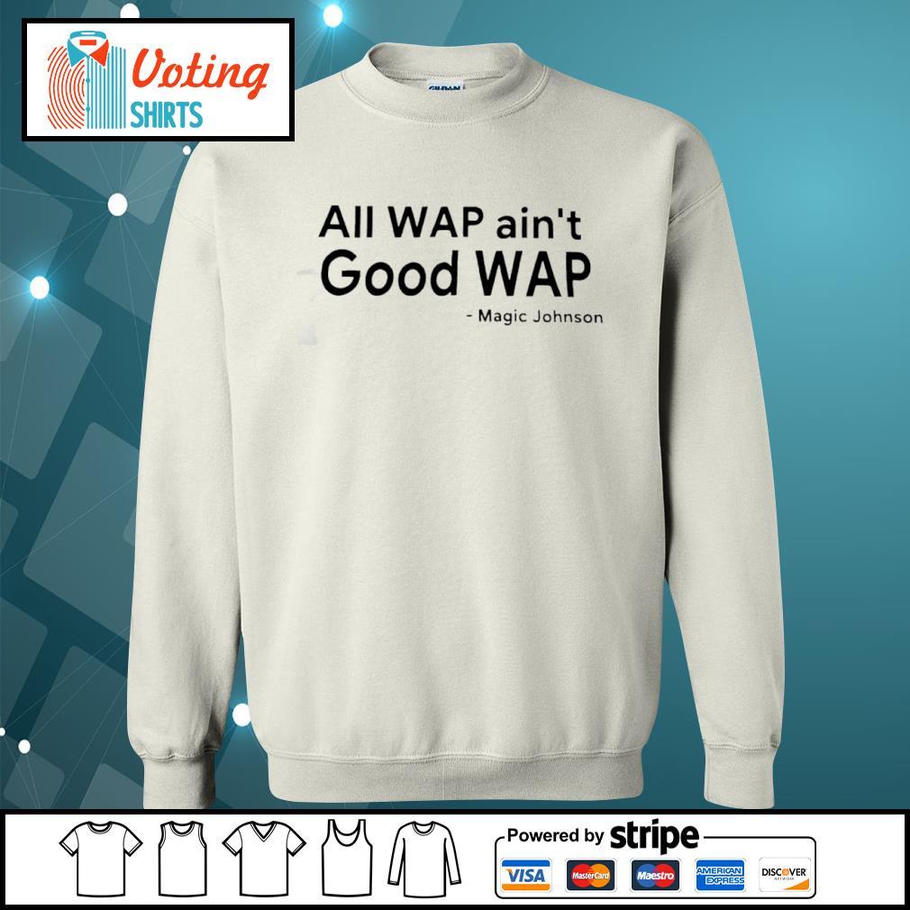 All WAP ain't Good WAP Magic Johnson s sweater