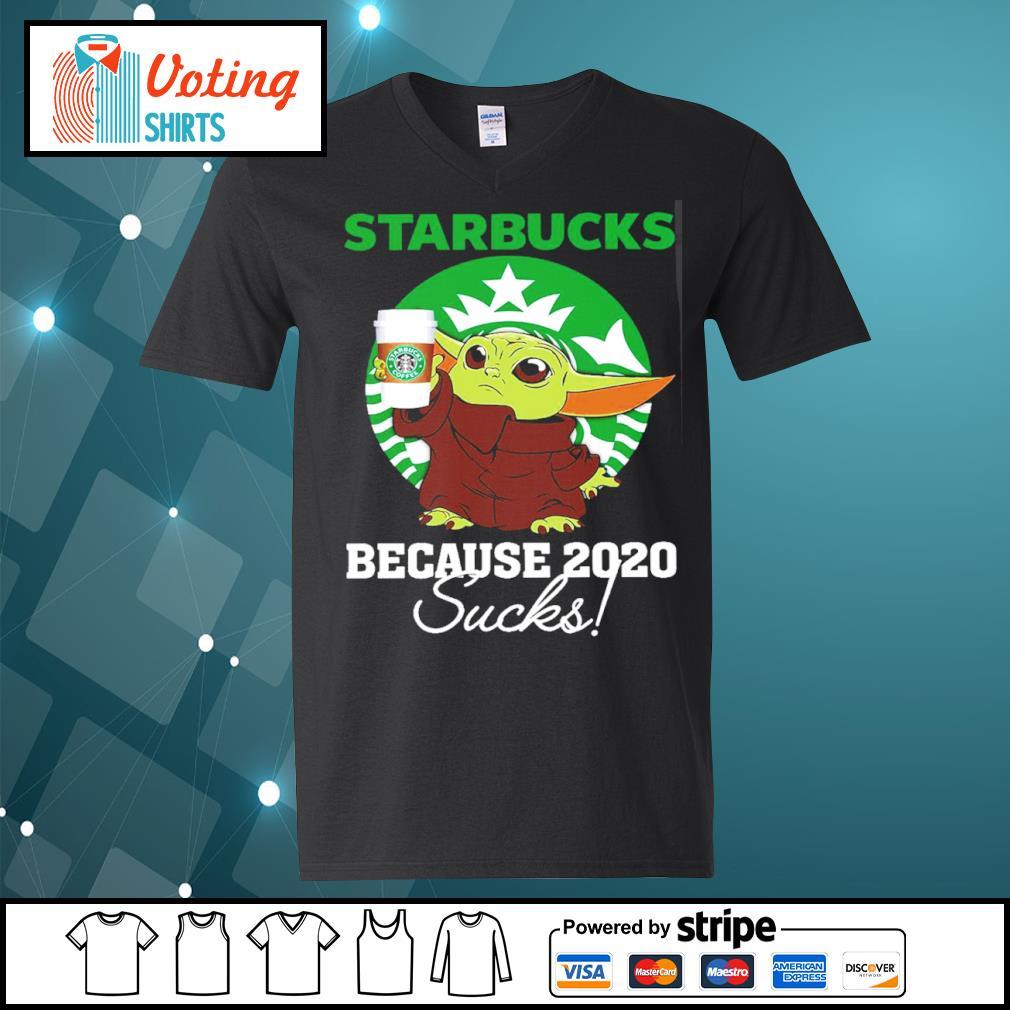 Baby Yoda Starbucks because 2020 sucks s v-neck-t-shirt