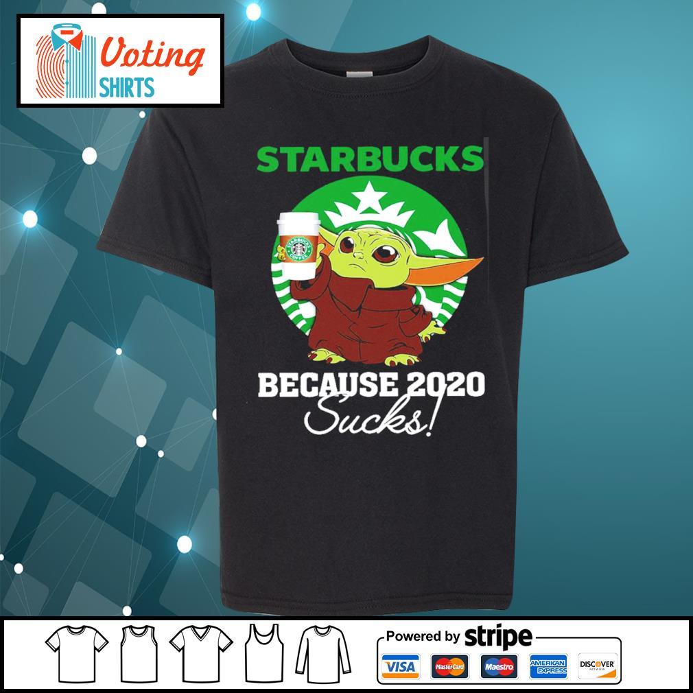 Baby Yoda Starbucks because 2020 sucks s youth-tee
