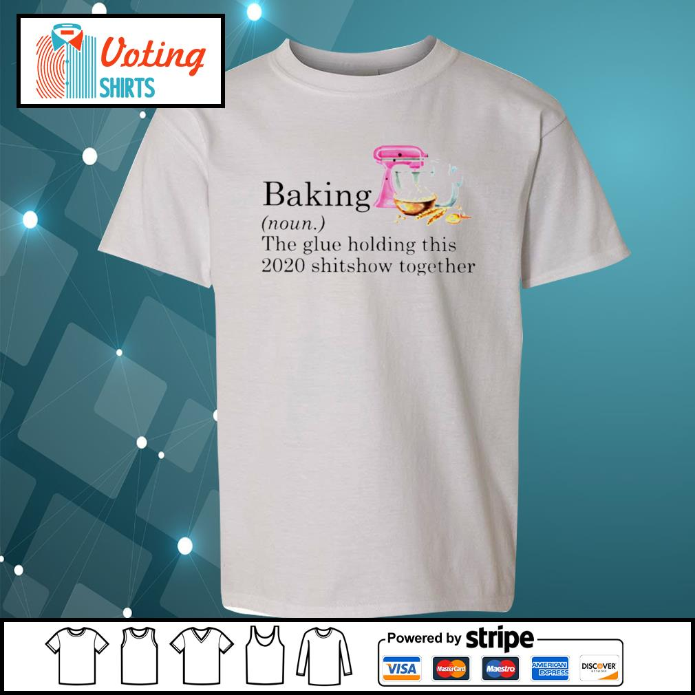 Baking the glue holding this 2020 shitshow together s youth-tee