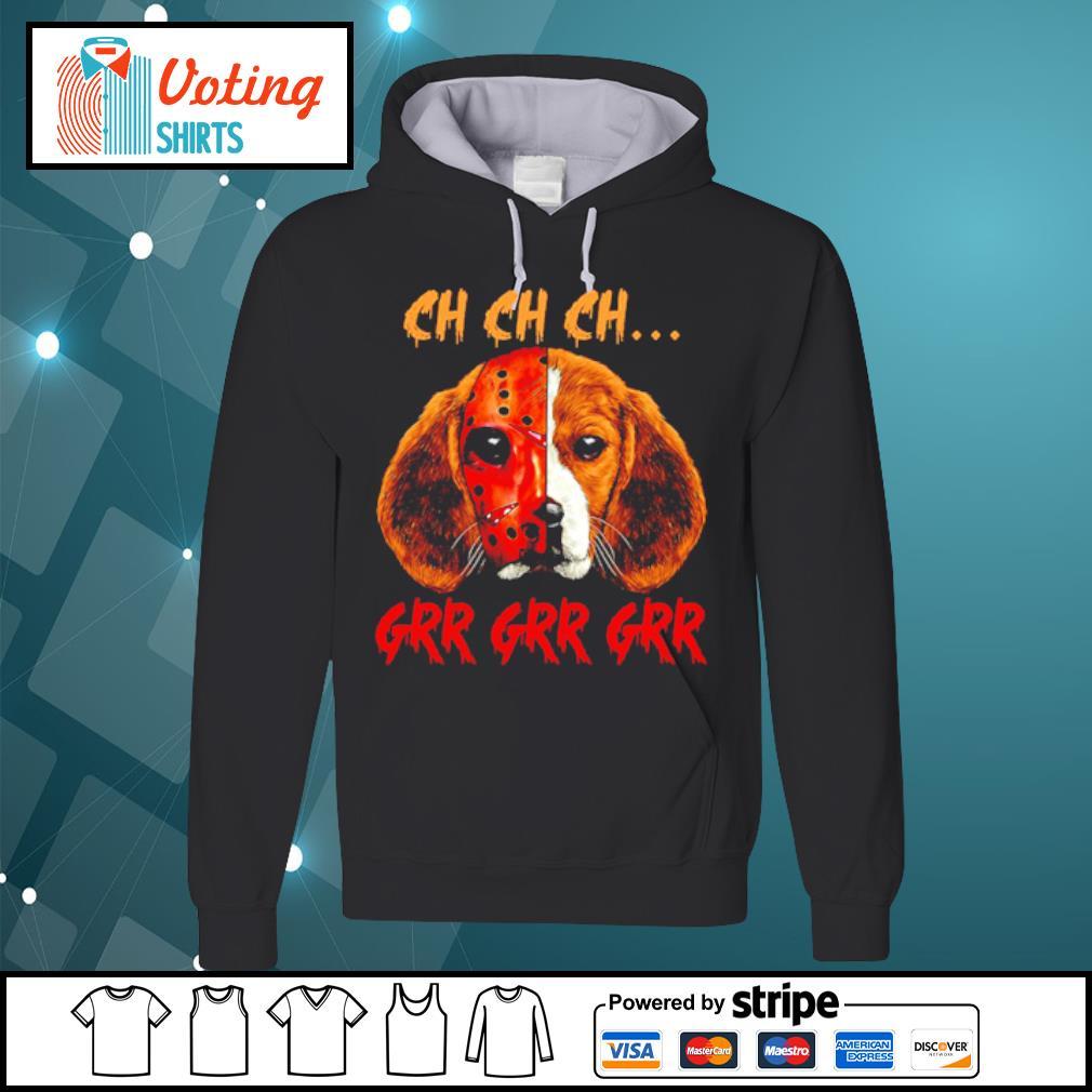 Beagle Jason Voorhees Mask ch ch ch grr s hoodie