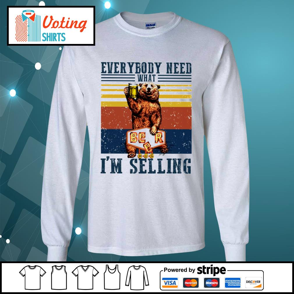 Bear beer everybody need what I'm selling vintage s longsleeve-tee