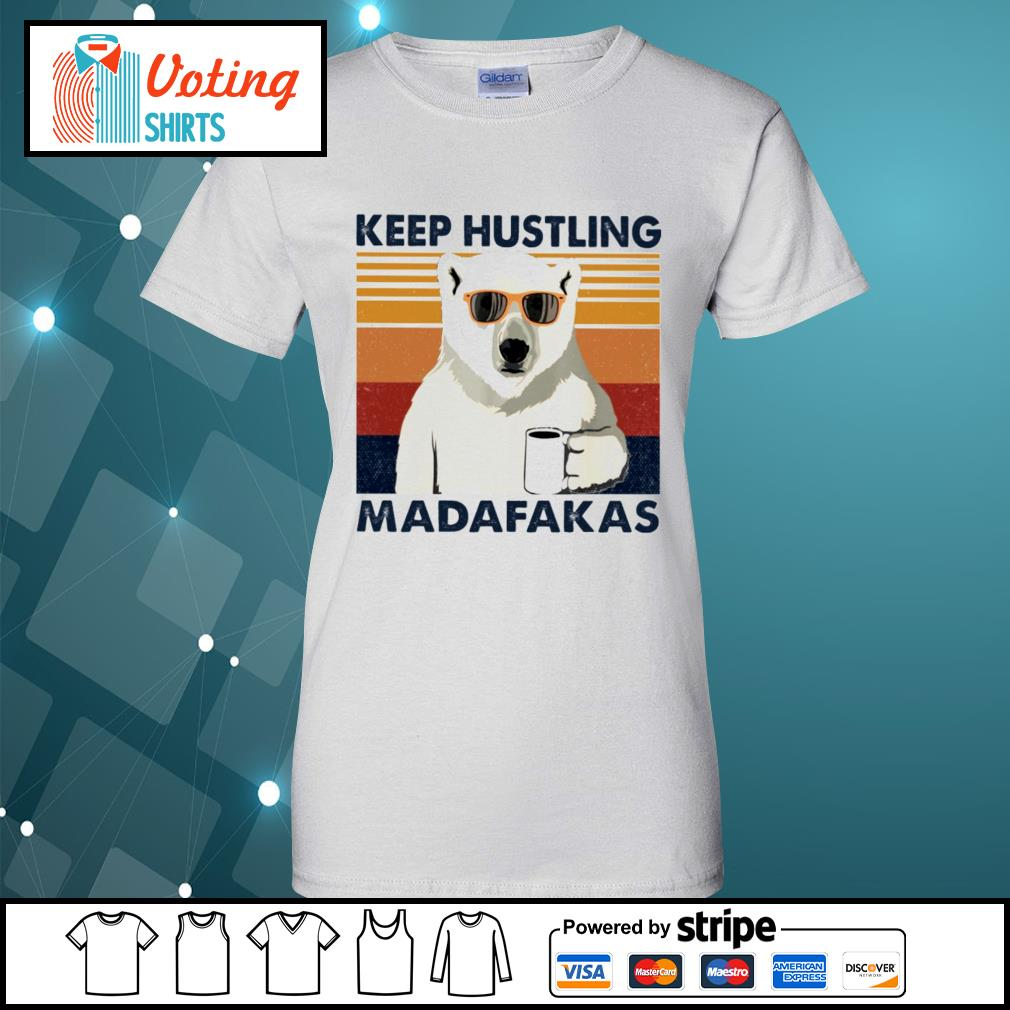 Bear coffee keep hustling madafakas vintage s ladies-tee