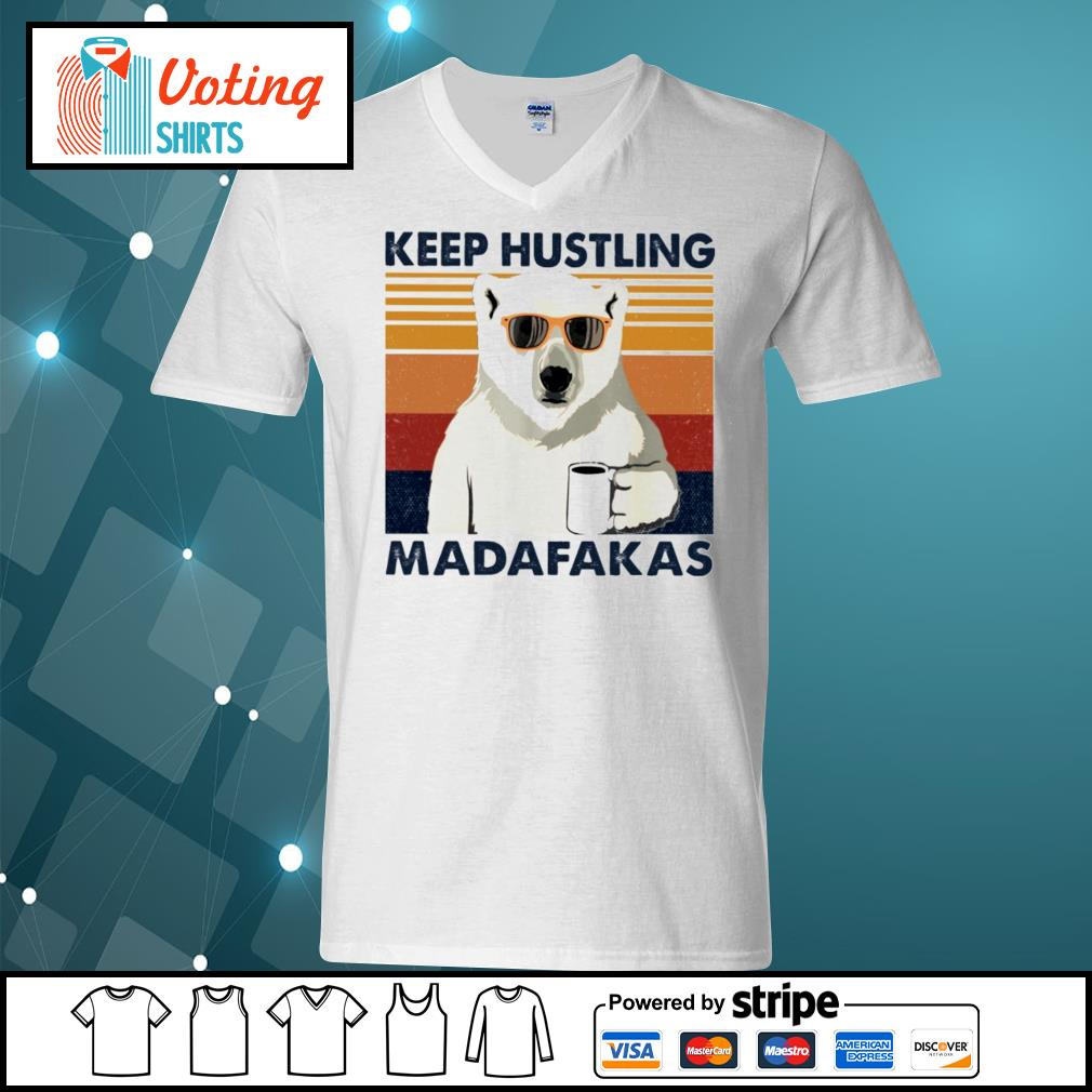 Bear coffee keep hustling madafakas vintage s v-neck-t-shirt