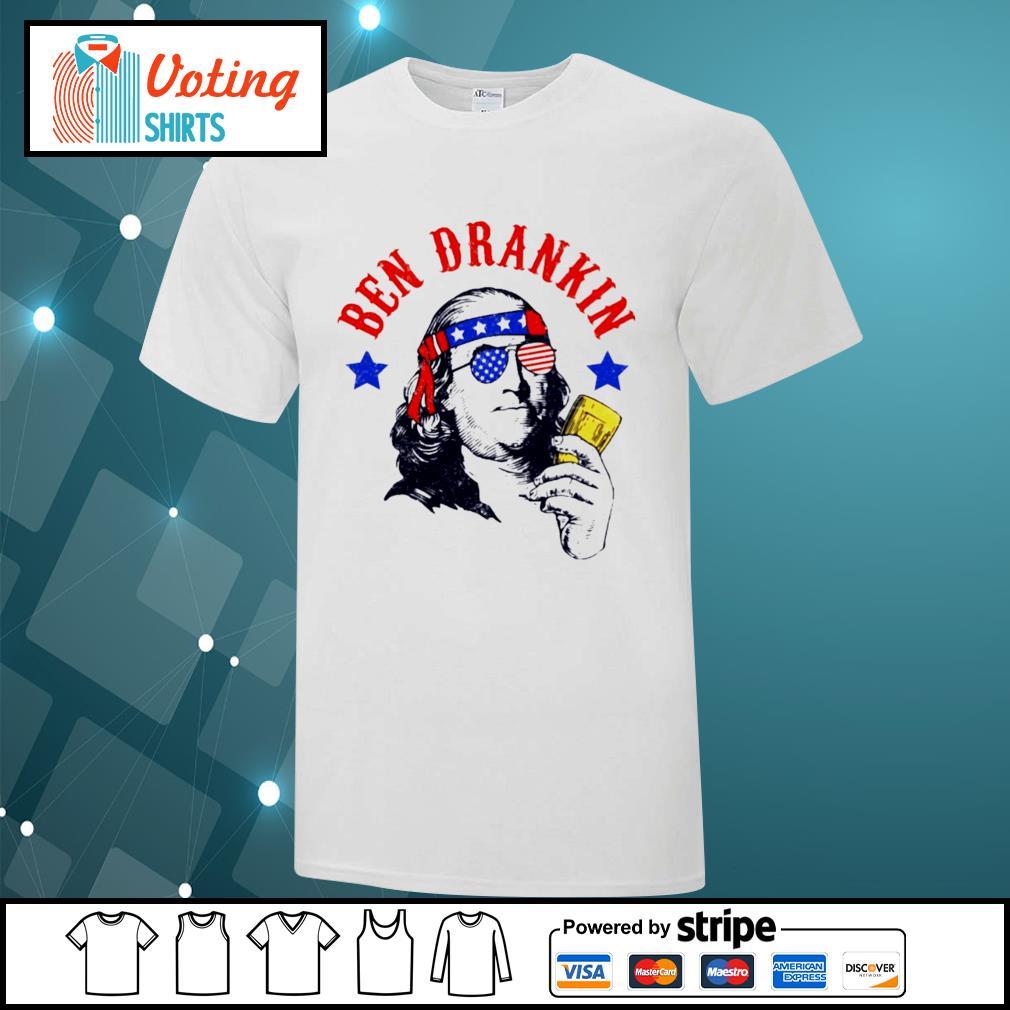 Ben drankin America shirt