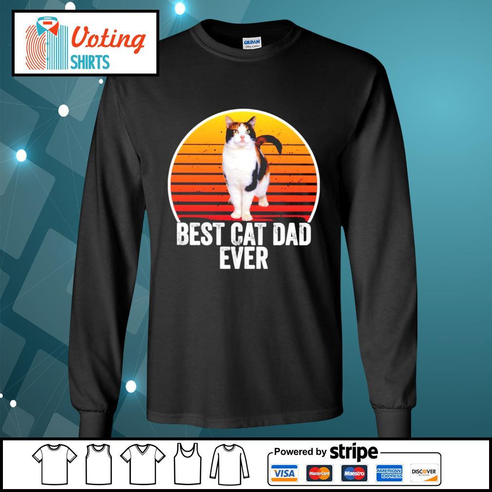 Best cat dad ever vintage s longsleeve-tee