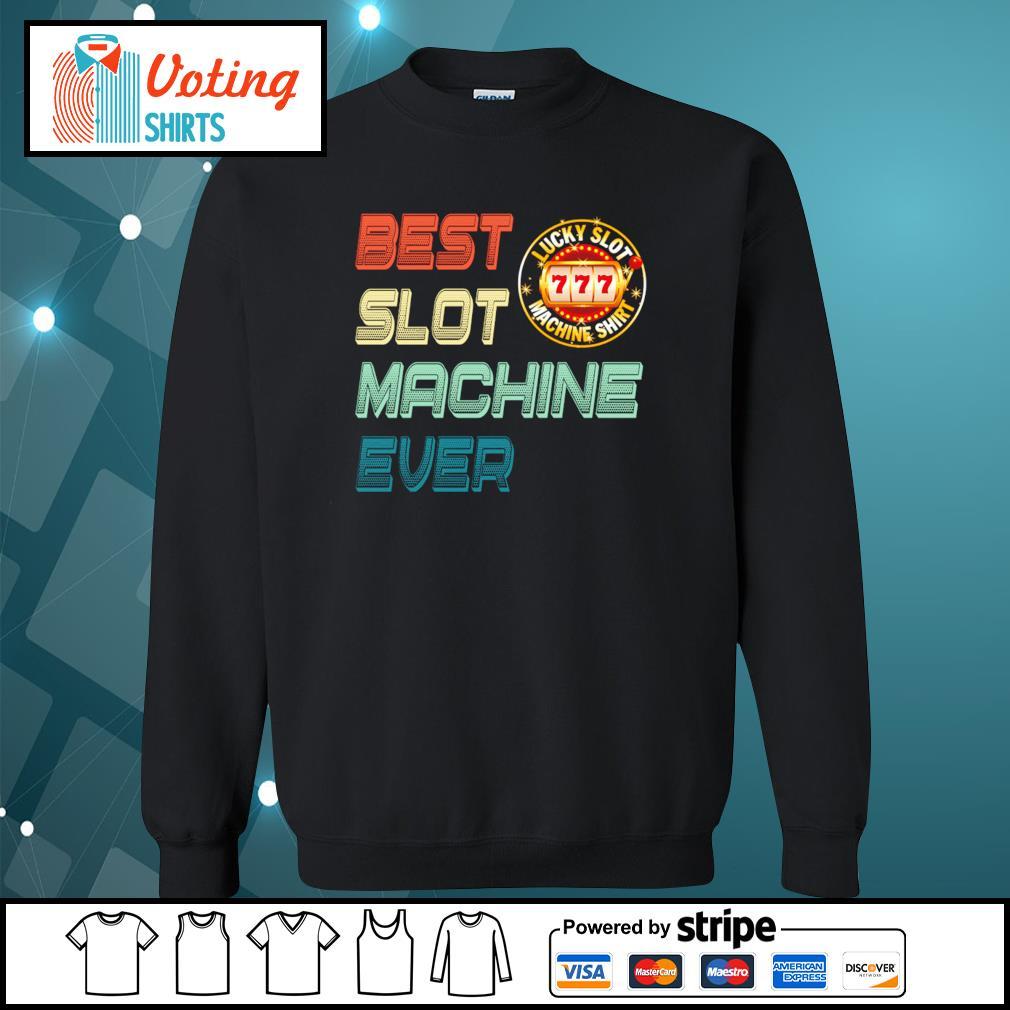 Best slot machine ever lucky slot machine s sweater