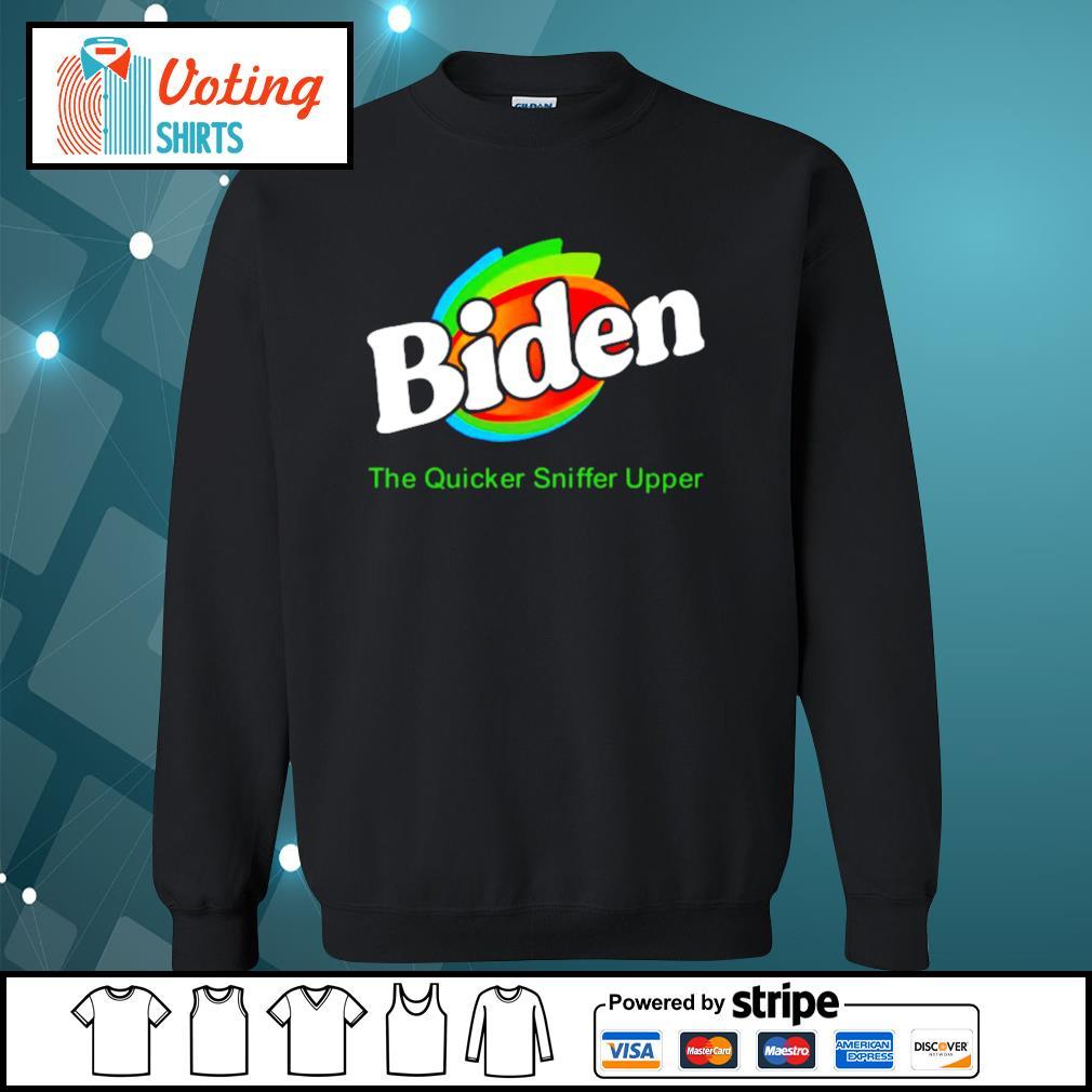 Biden The Quicker Sniffer Upper s sweater