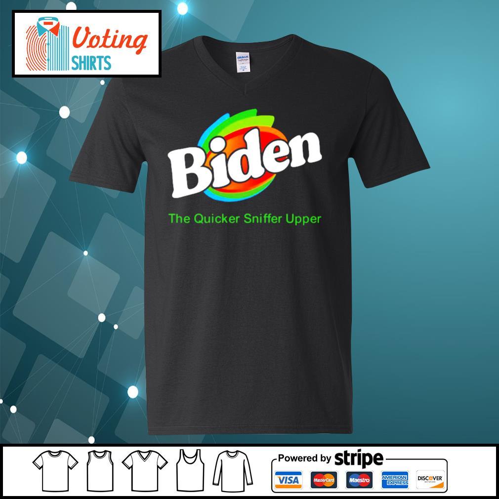 Biden The Quicker Sniffer Upper s v-neck-t-shirt