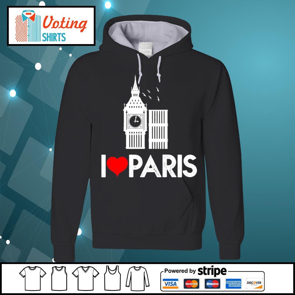 Big Ben I love Paris s hoodie